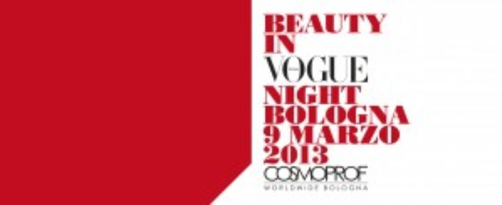 """Beauty in Vogue Night"" per Cosmoprof il 9 marzo"